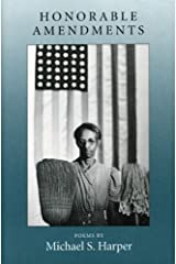 Honorable Amendments: POEMS (Illinois Poetry Series) Hardcover