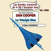 Le Triangle Bleu (Les Aventures de Dan Cooper 1) | Albert Weinberg