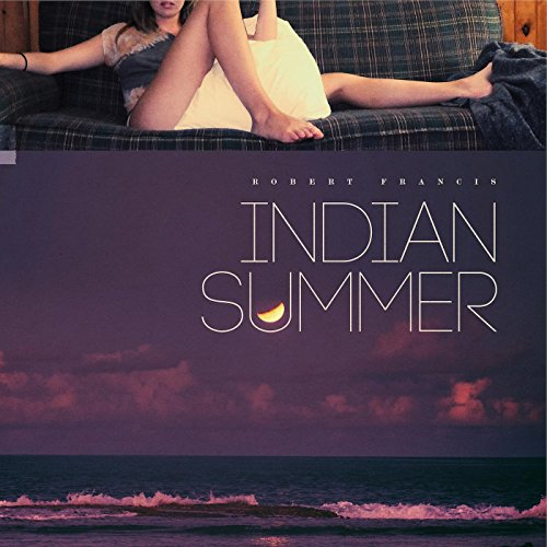 Album Art for Indian Summer by Robert Francis