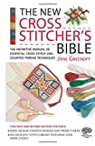 New Cross Stitcher's Bible (Cross Stitch (David & Charles))