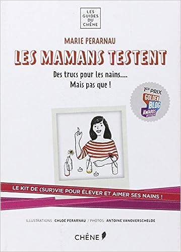 En ligne téléchargement gratuit Les mamans testent : kit de survie pour élever ses enfants epub, pdf