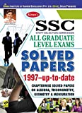 SSC All Graduate Level Exams Solved Papers 1997-Up-To-Date  - 2065