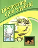 img - for Discovering God's World: 1986 Edition, 2nd Edition book / textbook / text book