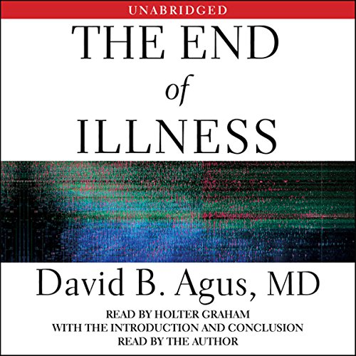 The End of Illness Audiobook [Free Download by Trial] thumbnail