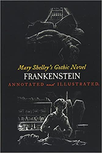 Mary Shelleys Frankenstein Annotated And Illustrated The  Mary Shelleys Frankenstein Annotated And Illustrated The Uncensored   Text With Maps Essays And Analysis Oldstyle Tales Gothic Novels  Volume   Health Is Wealth Essay also College Chemistry Help  High School Entrance Essay