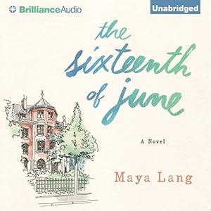 The Sixteenth of June Audiobook