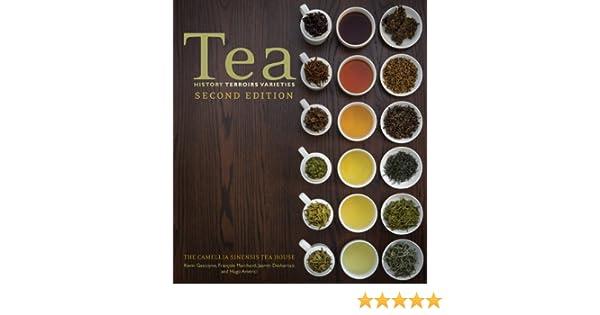 Tea: History, Terroirs, Varieties: Amazon.es: Kevin Gascoyne, Francois Marchand, Jasmin Desharnais, Hugo Americi, Jonathan Racine: Libros en idiomas ...