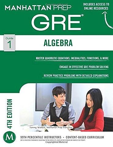 GRE Algebra Strategy Guide (Manhattan Prep GRE Strategy Guides) (Gre Quantitative Practice)
