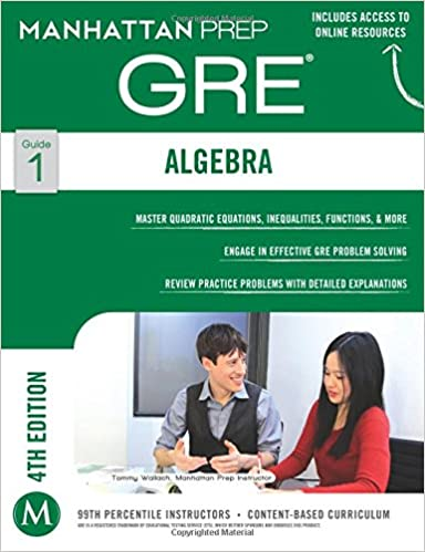 Gre algebra strategy guide manhattan prep gre strategy guides gre algebra strategy guide manhattan prep gre strategy guides manhattan prep 9781937707835 amazon books fandeluxe Image collections