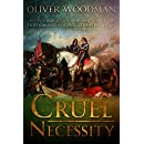 Cruel Necessity: A fast-paced story set during the brutal English civil war