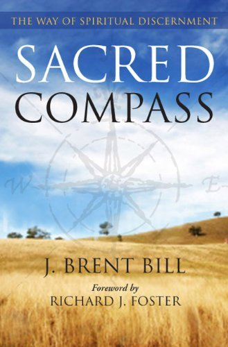 Download Sacred Compass: The Way of Spiritual Discernment PDF