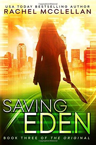 Download Saving Eden (The Original Series) (Volume 3) PDF