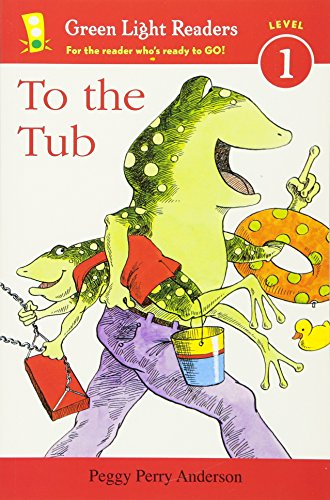 To the Tub (Green Light Readers Level 1)