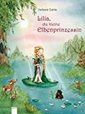 Lilia, die kleine Elbenprinzessin (Erzählendes Bilderbuch)