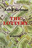 The Lottery: a novel (The Christmas Cookie Club) (Volume 3)