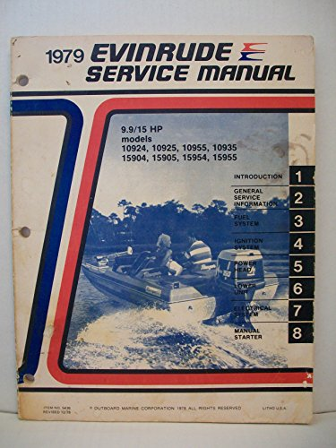 15 Hp Outboard Service Manual (1979 Evinrude 9.9 / 15 HP Service Manual)