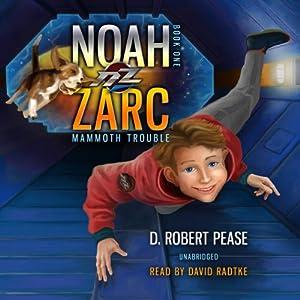 Noah Zarc Audiobook
