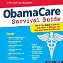 ObamaCare Survival Guide Audiobook by Nick Tate Narrated by Kevin Pierce
