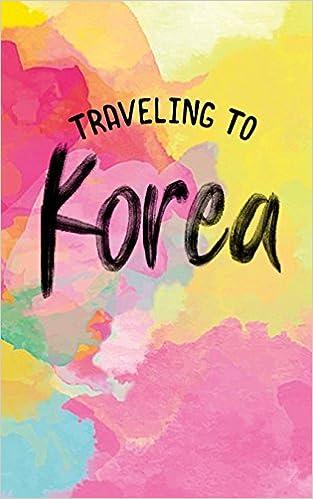 traveling to korea blank trip planner organizer dartan creations