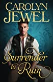 Surrender To Ruin (Sinclair Sisters) (Volume 3)