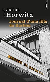 Journal d'une fille de Harlem par Horwitz