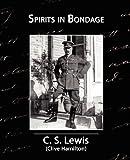 Spirits in Bondage, C. S. Lewis, 1605970182