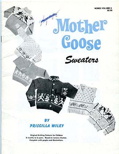 mother-goose-sweaters-nomis-knitting-pattern-book-volume-9-by-priscilla-wiley