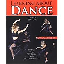 Amazon dance performing arts books classical modern folk learning about dance dance as an art form and entertainment fandeluxe