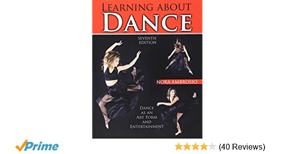Amazon learning about dance dance as an art form and amazon learning about dance dance as an art form and entertainment 9781465278616 ambrosio nora books fandeluxe Images