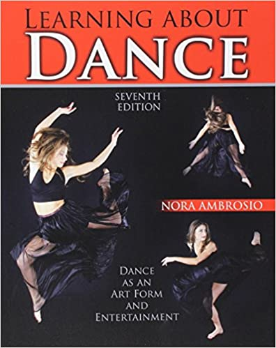 Amazon learning about dance dance as an art form and learning about dance dance as an art form and entertainment 7th edition fandeluxe Image collections