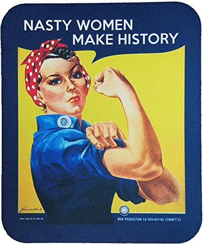 Nasty Women Make History Computer Mouse Pad - with Rosie the Riveter