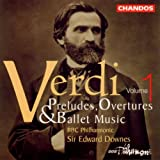 Verdi Preludes Overtures & Ballet Music, Vol. 1