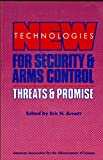 New Technologies for Security and Arms Control, , 0871683652
