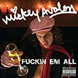 Fuckin Em All (Explicit Version) [Explicit]