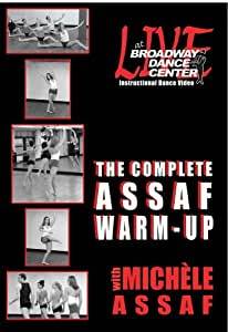 Live At Broadway Dance Center - The Complete Assaf Warm-Up with Michele Assaf
