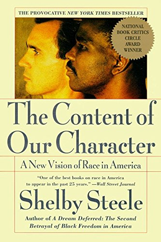 Search : The Content of Our Character: A New Vision of Race In America