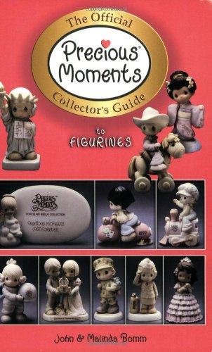 (The Official Precious Moments Collector's Guide to Figurines)