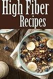High Fiber Recipes