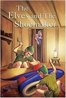The Elves and the Shoemaker (Ladybird Tales): 9781844223022 ...