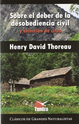 Sobre el deber de la desobediencia civil y selección de citas