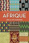 Afrique 365 us et coutumes par Anne-Marie Cattelain Le Dû