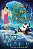 Holly, Curses, and Hauntings