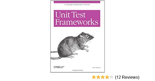 Amazon com: Unit Test Frameworks (9780596006891): Paul Hamill: Books