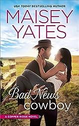 Bad News Cowboy: Shoulda Been a Cowboy (Copper Ridge Book 3)
