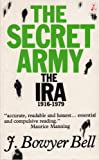 The Secret Army, J. Bowyer Bell, 185371027X