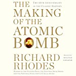 The Making of the Atomic Bomb: 25th Anniversary Edition | Richard Rhodes