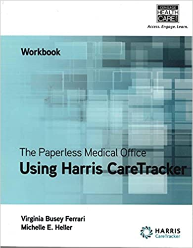 The paperless medical office workbook using harris caretracker the paperless medical office workbook using harris caretracker 1st edition 1st edition fandeluxe Images