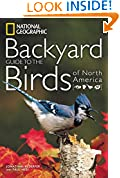 #6: National Geographic Backyard Guide to the Birds of North America (National Geographic Backyard Guides)