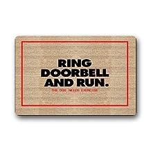 Shirley's Door Mats Ring Doorbell And Run The Dog Needs Ercise Custom Rectangle Entryways Non Slip Indoor/Outdoor Doormat Floor Mat (23.6*16.7)Funny Doormats