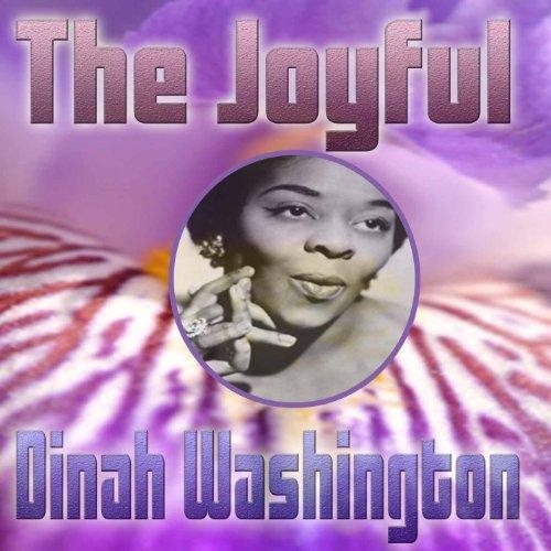 The Joyful Dinah Washington